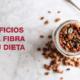 beneficios fibra en dieta Pura Vida Badalona